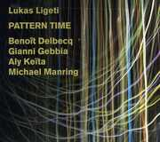 Pattern Time , Lukas Ligeti