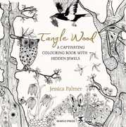 Tangle Wood: A Captivating Colouring Book With Hidden Jewels