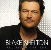 All About Tonight , Blake Shelton