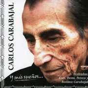 Y Mis Suenos [Import] , Carlos Carabajal