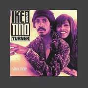 Soul Deep , Ike & Tina Turner
