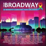 From Broadway With Love - A Benefit Concert for Orlando /  Various , Various