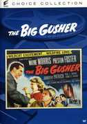 The Big Gusher , Preston S. Foster