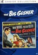 Big Gusher , Preston S. Foster