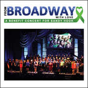From Broadway with Love: Benefit Sandy Hook /  Various , Various Artists