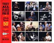 They All Played For Us: Arhoolie Records 50th Anniversary Celebration , Various Artists