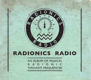 An Album Of Musical Radionic Thought Frequencies , Radionics Radio