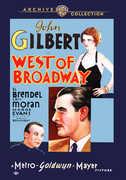 West of Broadway , John Gilbert