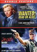 Wanted Dead or Alive & Death Before Dishonor , Fred Dryer