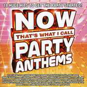 Now That's What I Call Party Anthems , Various Artists