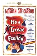 It's a Great Feeling , Dennis Morgan