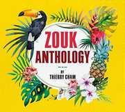 Zouk Anthology /  Various [Import] , Various Artists