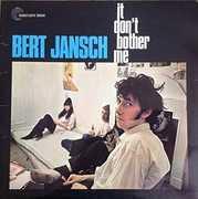 It Don't Bother Me [Import] , Bert Jansch