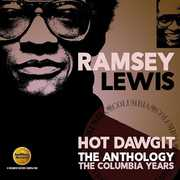 Hot Dawgit: Anthology - Columbia Years [Import] , Ramsey Lewis