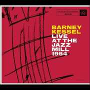Live At The Jazz Mill , Barney Kessel