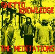 Ghetto Knowledge , The Meditations