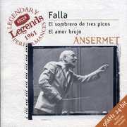 Three Cornered Hat /  Vida Breve /  Amor Brujo , Ernest Ansermet