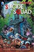 Suicide Squad, Vol 3: Death is for Suckers (The New 52) (DC) , Adam Glass