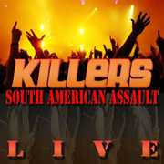 South American Assault 1994 , The Killers