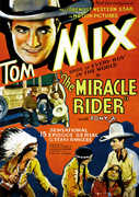 The Miracle Rider , Tom Mix
