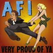 Very Proud of Ya , AFI