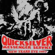 New Year's Eve 1967 , Quicksilver Messenger Service