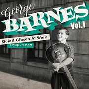 Quiet Gibson at Work [Import] , George Barnes
