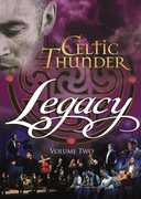 Celtic Thunder - Legacy, Vol. 2