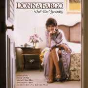 Donna Fargo: That Was Yesterday , Donna Fargo