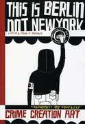 This Is Berlin Not New York , Arturo Vega