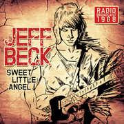 Sweet Little Angel: Radio Broadcast 1968 , Jeff Beck