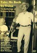 Take Me Back To Tulsa: An Anthology Of Western Swing , Smokey Rogers