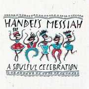 Handel's Messiah: Soulful Celebration /  Various , Various Artists