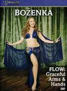 Flow: Graceful Arms and Hands With Bozenka , Bozenka