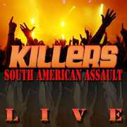 South American Assault Live , The Killers
