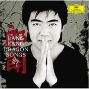 Dragon Songs , Lang Lang