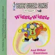 Wiggle Wiggle & Other Exercises