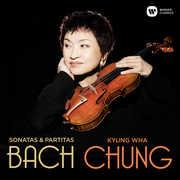 Bach: Sonatas & Partitas , Kyung Chung Wha
