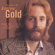 Thank You for Being a Friend: Best of , Andrew Gold
