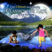 Ultimate Most Relaxing Classics for Kids in /  Various
