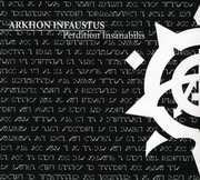 Perdition Insanabilis , Arkhon Infaustus