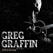 Cold As The Clay [Import] , Greg Graffin