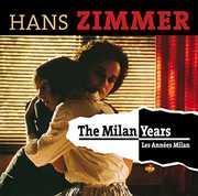 Milan Years [Import] , Hans Zimmer