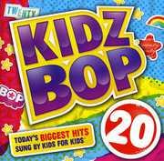 Kidz Bop 20 , Kidz Bop Kids