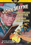 John Wayne: Lawless Frontier & Randy Rides Alone , John Wayne