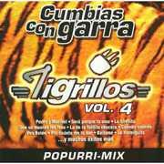 Cumbias Con Garra, Vol. 4 , Los Tigrillos