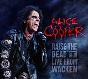 Raise the Dead: Live from Wacken , Alice Cooper