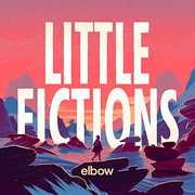 Little Fictions , Elbow