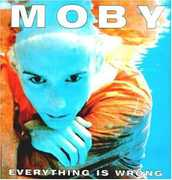 Everything Is Wrong [Import] , Moby