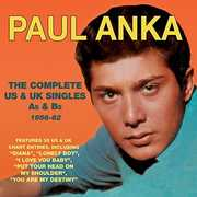 Complete Us & UK Singles As & BS 1956-62 , Paul Anka